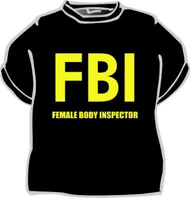 Tričko - FBI - Female Body Inspector - vel. L